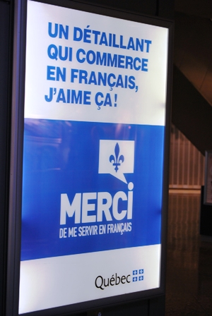 "Sign promoting the use of French language in a mall in Montreal: ""I like when retail employee talk to me in French. Thank you."""