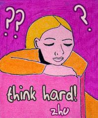 Think Hard!