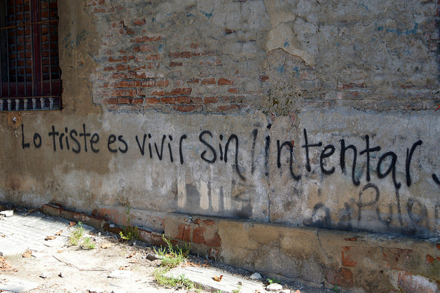 It's Sad to Live Without Trying, Graffiti in Uruguay, January 2015