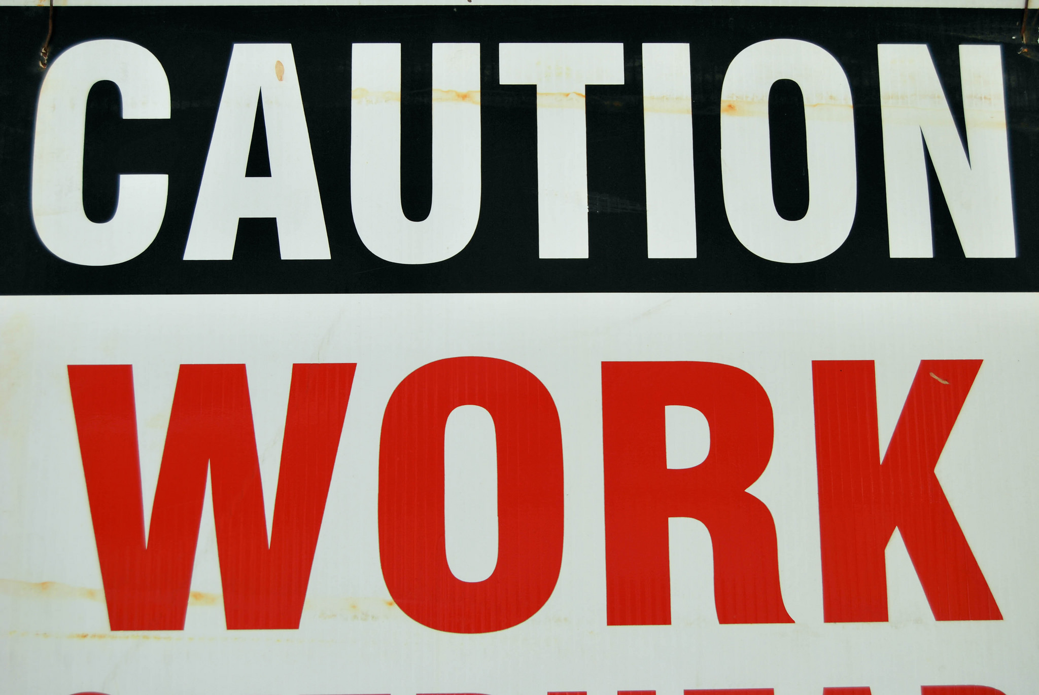 Caution: Work